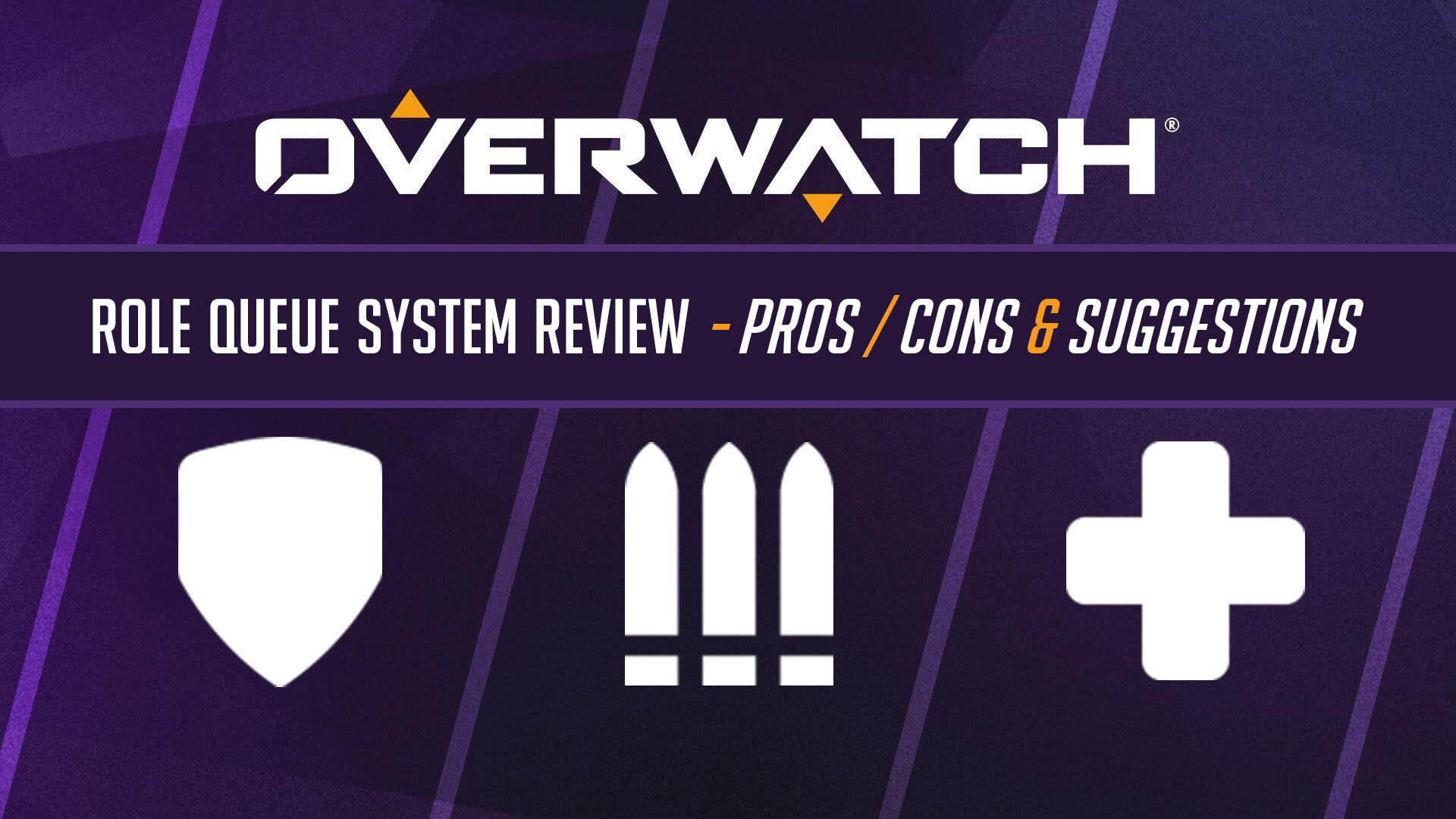 Overwatch Role Queue System Review - Pros, Cons and Suggestions Thumbnail